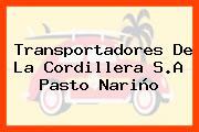 Transportadores De La Cordillera S.A Pasto Nariño