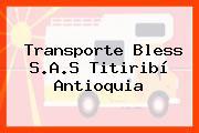 Transporte Bless S.A.S Titiribí Antioquia