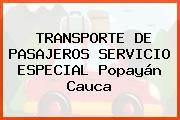 TRANSPORTE DE PASAJEROS SERVICIO ESPECIAL Popayán Cauca