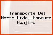 Transporte Del Norte Ltda. Manaure Guajira