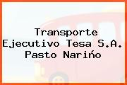 Transporte Ejecutivo Tesa S.A. Pasto Nariño