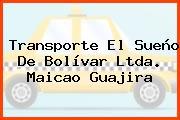 Transporte El Sueño De Bolívar Ltda. Maicao Guajira