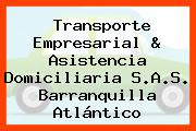 Transporte Empresarial & Asistencia Domiciliaria S.A.S. Barranquilla Atlántico
