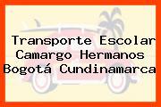 Transporte Escolar Camargo Hermanos Bogotá Cundinamarca