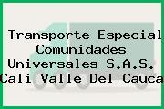 Transporte Especial Comunidades Universales S.A.S. Cali Valle Del Cauca