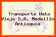 Transporte Hato Viejo S.A. Medellín Antioquia