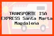 TRANSPORTE ISA EXPRESS Santa Marta Magdalena