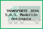 TRANSPORTE JOYA S.A.S. Medellín Antioquia