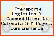 Transporte Logística Y Combustibles De Colombia S A Bogotá Cundinamarca