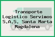 Transporte Logistico Servimos S.A.S. Santa Marta Magdalena