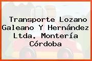 Transporte Lozano Galeano Y Hernández Ltda. Montería Córdoba