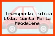 Transporte Luisma Ltda. Santa Marta Magdalena