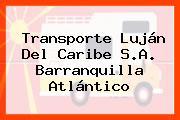 Transporte Luján Del Caribe S.A. Barranquilla Atlántico