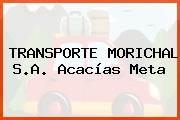 TRANSPORTE MORICHAL S.A. Acacías Meta