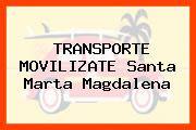 TRANSPORTE MOVILIZATE Santa Marta Magdalena