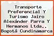 Transporte Preferencial Y Turismo Jairo Alexánder Parra Y Hermanos Ltda.. Bogotá Cundinamarca