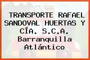 TRANSPORTE RAFAEL SANDOVAL HUERTAS Y CÍA. S.C.A. Barranquilla Atlántico