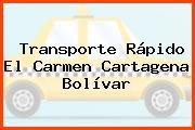 Transporte Rápido El Carmen Cartagena Bolívar