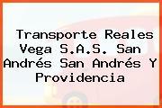 TRANSPORTE REALES VEGA S.A.S. San Andrés San Andrés Y Providencia