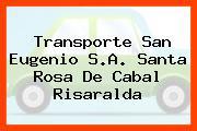 Transporte San Eugenio S.A. Santa Rosa De Cabal Risaralda