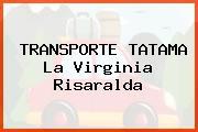 TRANSPORTE TATAMA La Virginia Risaralda