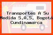 Transportes A Su Medida S.A.S. Bogotá Cundinamarca