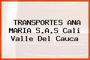 TRANSPORTES ANA MARIA S.A.S Cali Valle Del Cauca