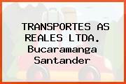 TRANSPORTES AS REALES LTDA. Bucaramanga Santander