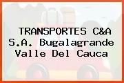TRANSPORTES C&A S.A. Bugalagrande Valle Del Cauca