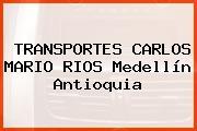 TRANSPORTES CARLOS MARIO RIOS Medellín Antioquia