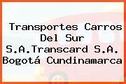 Transportes Carros Del Sur S.A.Transcard S.A. Bogotá Cundinamarca