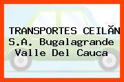 TRANSPORTES CEILÃN S.A. Bugalagrande Valle Del Cauca