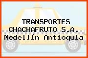 TRANSPORTES CHACHAFRUTO S.A. Medellín Antioquia
