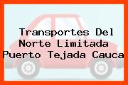 Transportes Del Norte Limitada Puerto Tejada Cauca