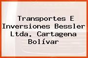 Transportes E Inversiones Bessler Ltda. Cartagena Bolívar