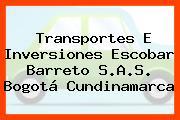Transportes E Inversiones Escobar Barreto S.A.S. Bogotá Cundinamarca