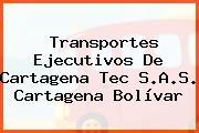 Transportes Ejecutivos De Cartagena Tec S.A.S. Cartagena Bolívar