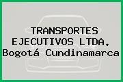 TRANSPORTES EJECUTIVOS LTDA. Bogotá Cundinamarca