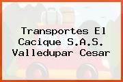 Transportes El Cacique S.A.S. Valledupar Cesar