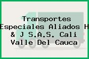 Transportes Especiales Aliados H & J S.A.S. Cali Valle Del Cauca