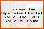 Transportes Especiales Flor Del Valle Ltda. Cali Valle Del Cauca