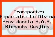 Transportes Especiales La Divina Providencia S.A.S. Riohacha Guajira