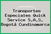 Transportes Especiales Quick Service S.A.S. Bogotá Cundinamarca