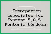 Transportes Especiales Tcc Express S.A.S. Montería Córdoba
