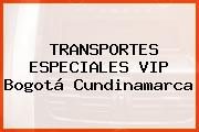 TRANSPORTES ESPECIALES VIP Bogotá Cundinamarca