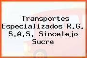 Transportes Especializados R.G. S.A.S. Sincelejo Sucre
