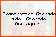 Transportes Granada Ltda. Granada Antioquia