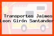 Transportes Jaimes Leon Girón Santander