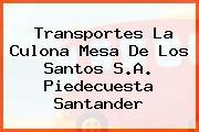 Transportes La Culona Mesa De Los Santos S.A. Piedecuesta Santander