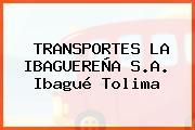 TRANSPORTES LA IBAGUEREÑA S.A. Ibagué Tolima